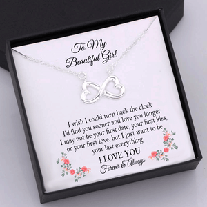 To My Beautiful Girl  I Wish I Could Turn Back The Clock Infinity Heart Necklace Gift Box