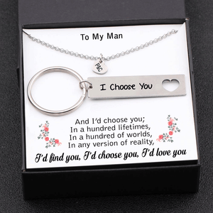 To My Man I'd Find You I'd Choose You I'd Love You Keychain Gift Box