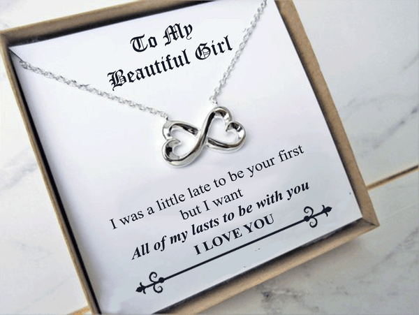 To My Beautiful Girl I Want All of My Lasts With You Necklace Gift Card