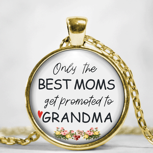 Only the best moms get promoted to grandma pendant necklace most only the best moms get promoted to grandma pendant necklace aloadofball Image collections
