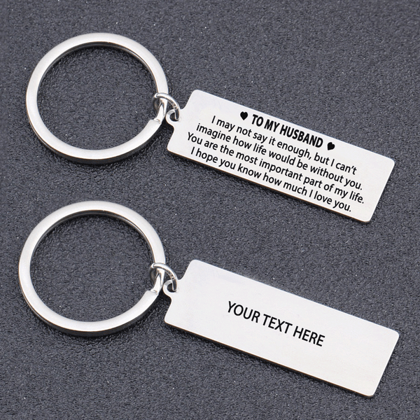 TO MY HUSBAND - YOU ARE THE MOST IMPORTANT PART OF MY LIFE KEYCHAIN