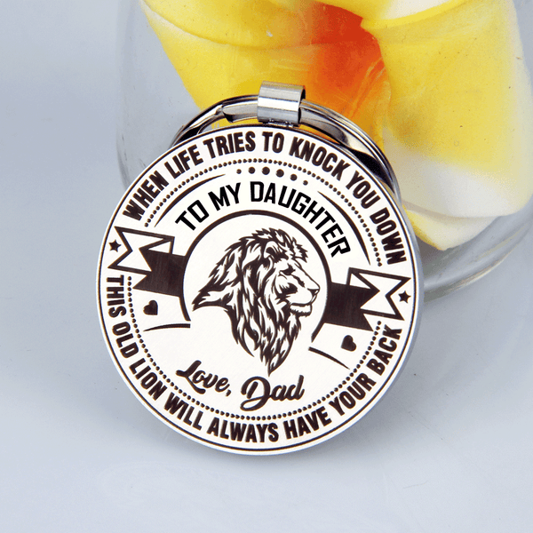 Dad To Daughter - This Old Lion Always Have Your Back Keychain