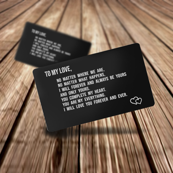 To My Love  No Matter Where We Are - Wallet Insert Love Note