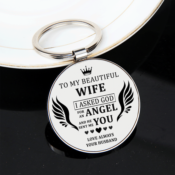 To My Beautiful Wife - I Asked God For An Angel Keychain