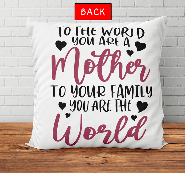 Personalized Pillow - Daughter to Mother You Are The World