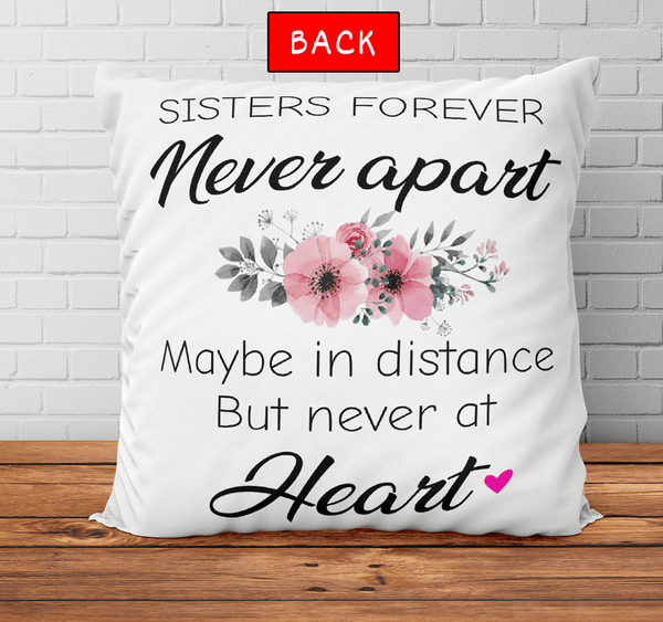 2 Sisters - Sisters Forever Never Apart - Personalized Pillow