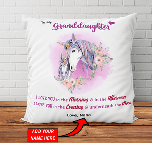 To My Granddaughter  I Love You In The Morning - Pillowcase