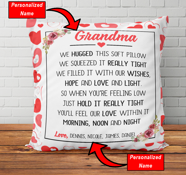 Personalized Grandma We Hugged This - Pillowcase