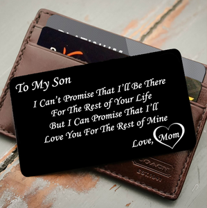 To My Son I Love You All My Life Wallet Insert Love Note