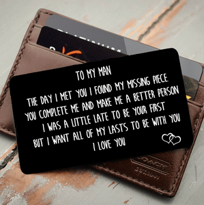 To My Man You're My Missing Piece  - Wallet Insert Love Note