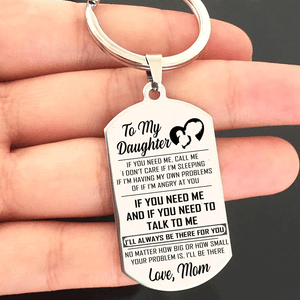 Mom To Daughter I Will Always Be There Keyring