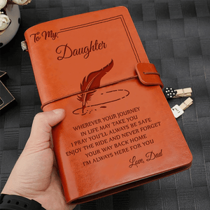 Dad To Daughter Enjoy The Ride I'm Always Here For You Leather Journal