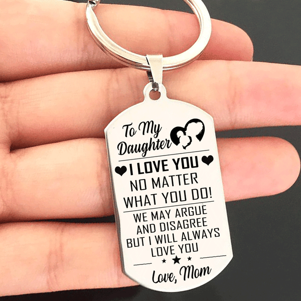 To My Daughter  - I Love You From Mom Keyring