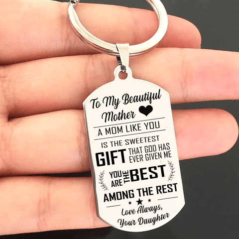 To My Mom You Are The Best - Keyring from Daughter