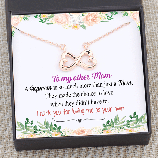 Stepmom Gift - You Love When You Didn't Have To Infinity Necklace Box