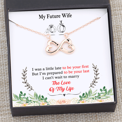 My Future Wife - You Are The Love Of My Life Infinity Love Necklace