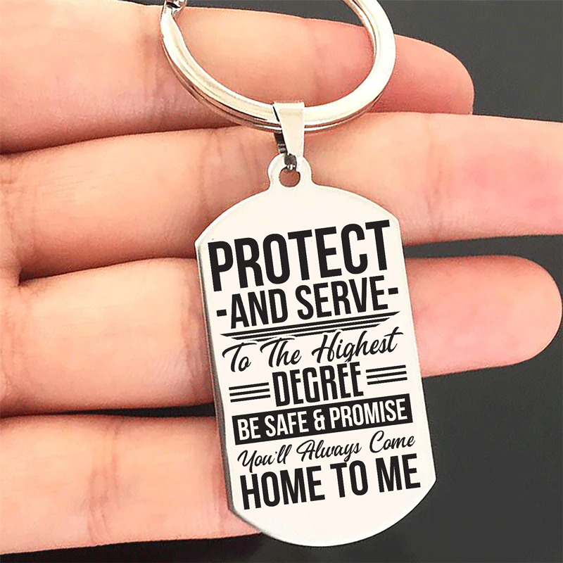 Protect and Serve To The Highest Degree Keychain