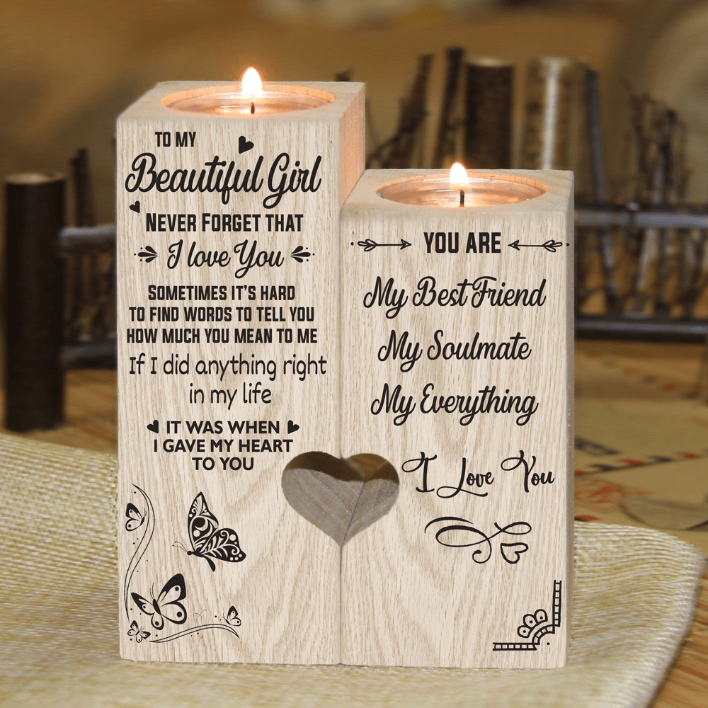 To My Beautiful Girl - Never Forget That I Love You - Candle Holder