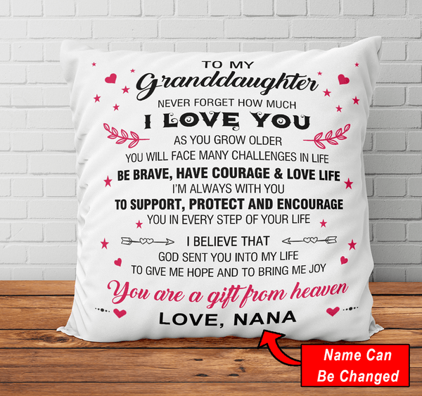 To My Granddaughter  Never Forget How Much I Love You - Pillowcase
