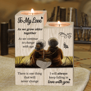 To My Love As We Grow Older Together - Candle Holder