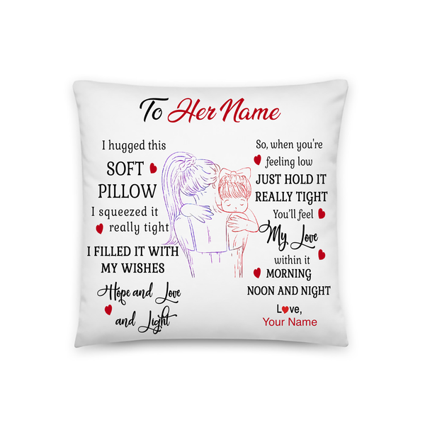 I Hugged This Soft Pillow (Baby Girl) - Pillowcase