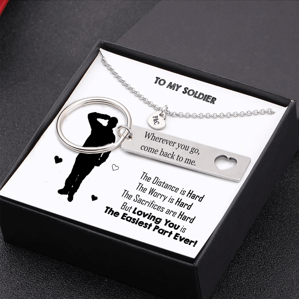 To My Soldier - Loving You Is Easiest Part Ever - Keychain and Heart Necklace