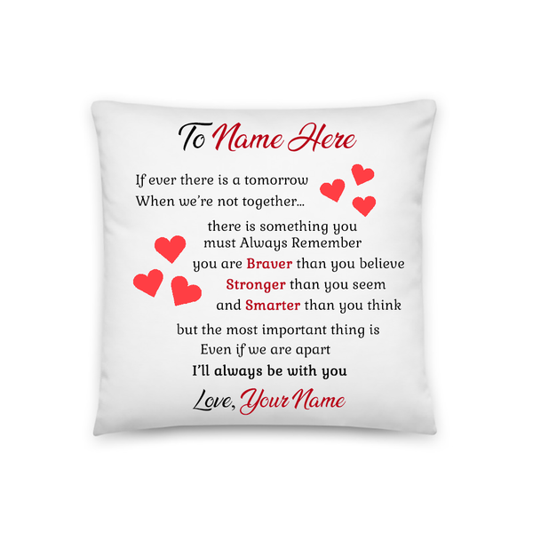 Always Remember You Are Braver Than You Believe - Personalized Pillowcase