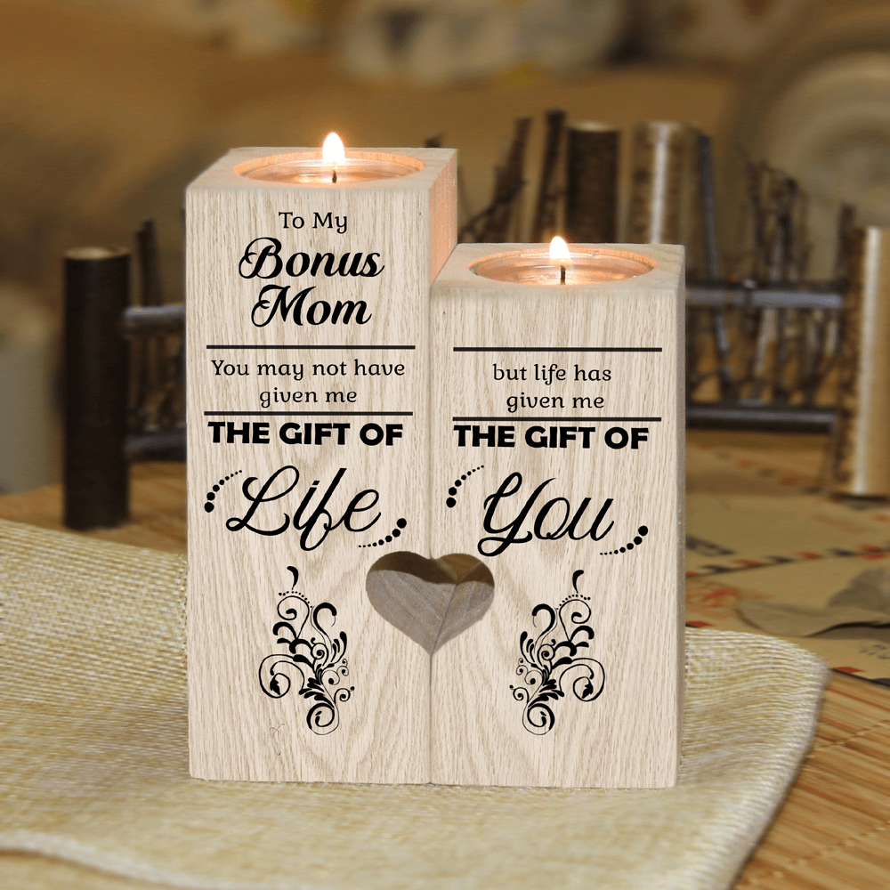 Bonus Mom - Life Has Given Me The Gift of You Candle Holder