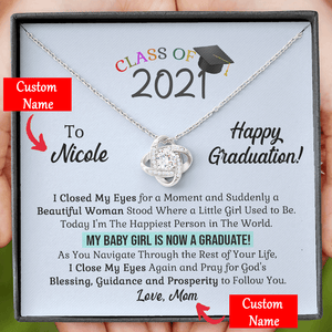 Personalized Name - My Baby Girl is Now a Graduate- Love Knot Necklace