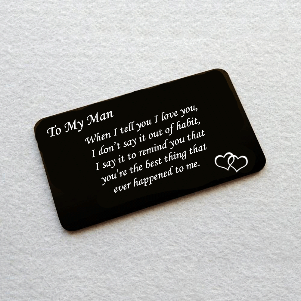 386a678af4ee2 To My Man You re The Best Thing - Wallet Insert Love Note – Most ...