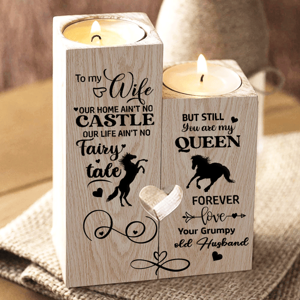 To My Wife - Our Home Ain't No Castle - Candle Holder