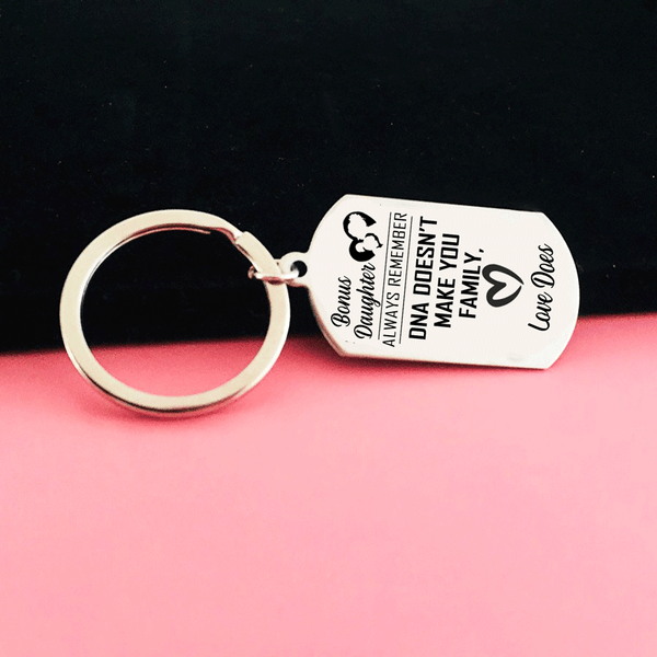 Bonus Daughter - DNA Doesn't Make You Family Keyring
