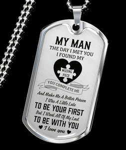 My Man - I Found My Missing Piece Luxury Dog Tag Necklace