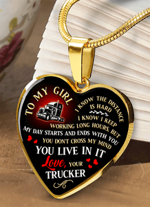 To My Girl - You Live In It - Trucker Luxury Heart Necklace