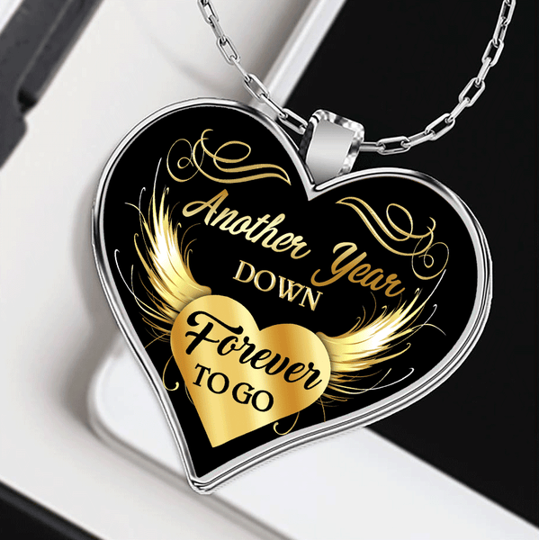 Another Year Down Forever To Go Necklace Gift