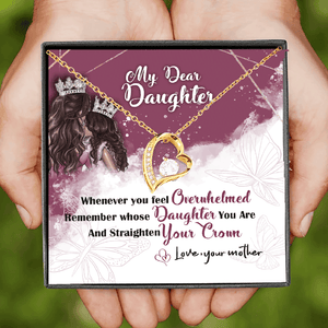 Mother to Daughter- Straighten Your Crown - Luxury Necklace