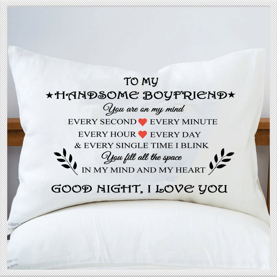 Good Night Handsome Boyfriend Pillow Case