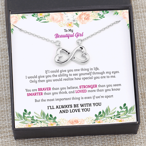 To My Beautiful Girl - I'll Always Be With You Infinity Necklace Gift Box