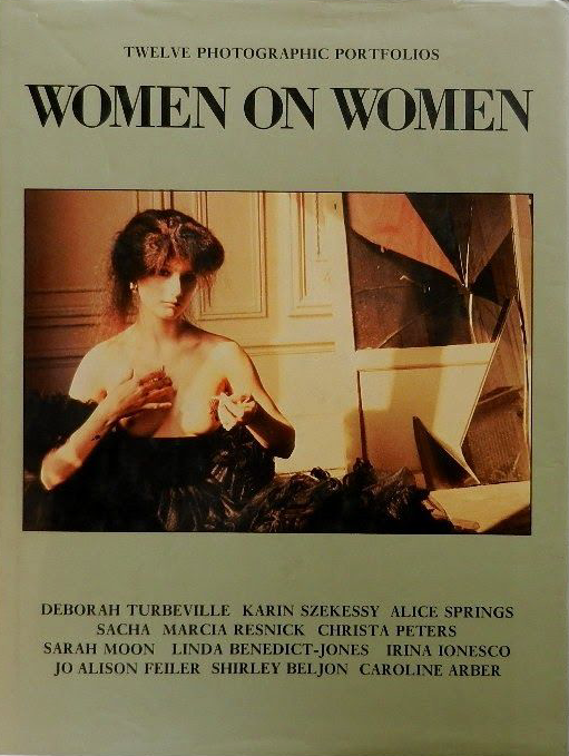 Women On Women, by Deborah Turbeville