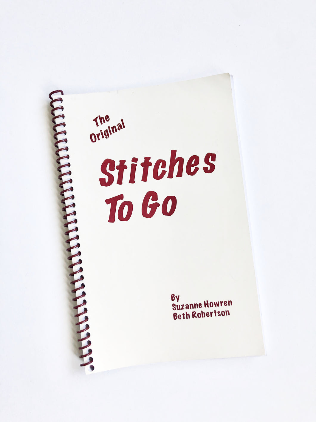 Stitches To Go by by Suzanne Howren and Beth Robertson