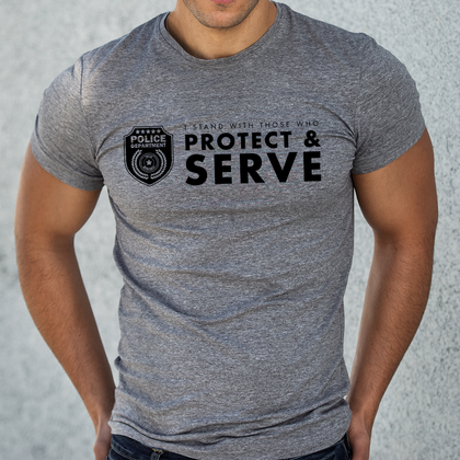 Stand With Those That Protect & Serve T-Shirt
