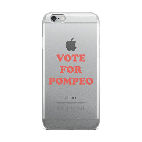 Vote For Pompeo iPhone Case