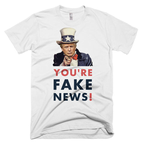 You're Fake News Short-Sleeve T-Shirt