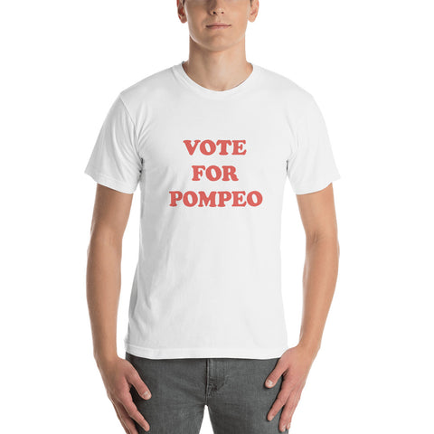 Vote For Pompeo Short Sleeve T-Shirt