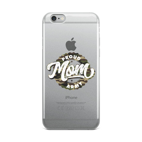 Proud Army Mom iPhone Case