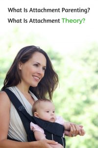 Attachment Parenting And Attachment Theory