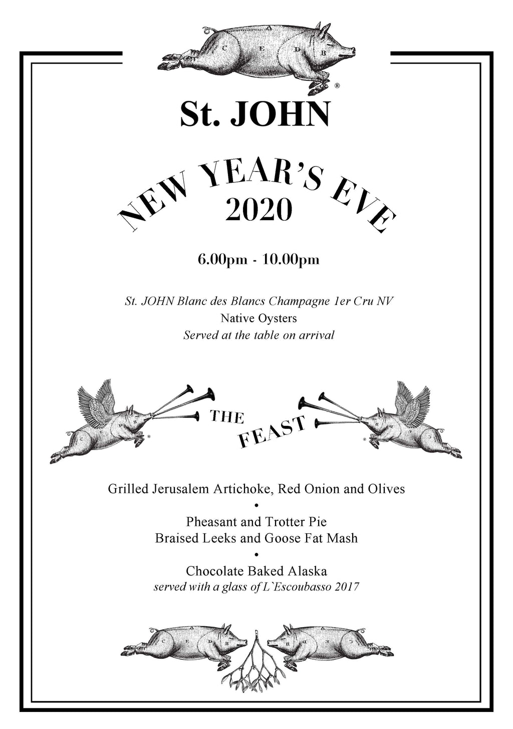 A NEW YEAR'S EVE FEAST 2020 - St. JOHN Bread and Wine