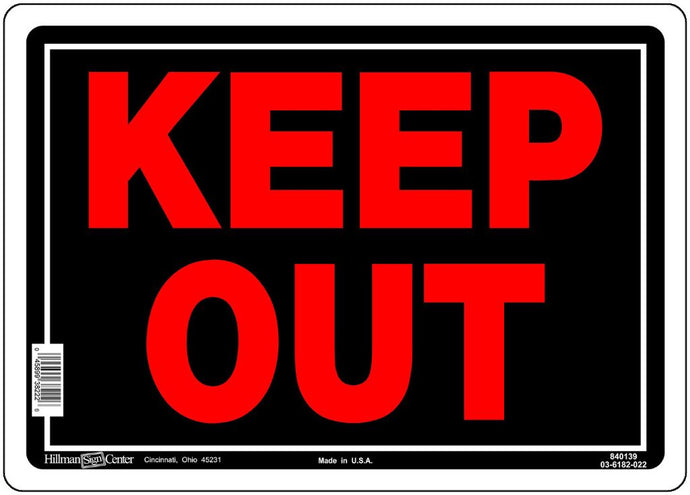Keep Out 10 x 14 Aluminum Sign