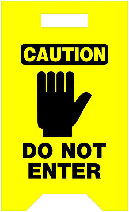 Caution Do Not Enter 12 x 20 Yellow Tent Sign