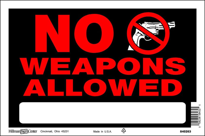 No Weapons Allowed 8 x 12 PVC Sign